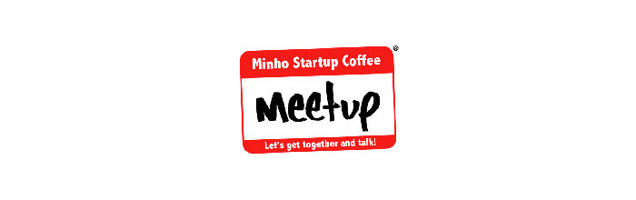 Minho Startup Coffee Meetup