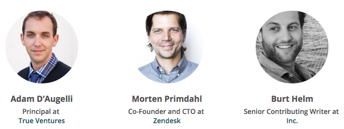 Speakers GYC - Adam D'Augelli (True Ventures), Morten Primdahl (Zendesk) and Burt Helm (Inc.)