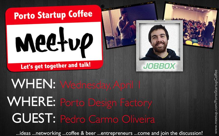 Porto Startup Coffee Meetup Jobbox